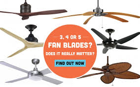 ceiling fan blades 3 4 or 5 does it really matter for the average er
