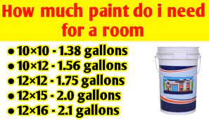 how much paint do i need for a 10 10