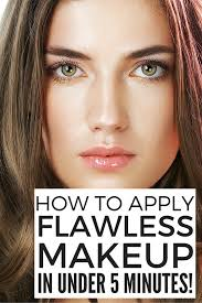 want to learn how to get flawless makeup in 5 minutes or less we