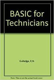 Basic for Technicians: Gulledge, Earl N.: 9780827323100: Amazon ...
