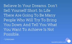 Image result for you don't need other people to believe in your dreams