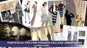 Tips For Fashion Design Students Portfolio Tips For Fashion College Admissions