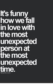 Unexpected Quotes Simple Looking For Quotes Life Quote Love Quotes Quotes About