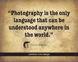Beautiful Quotes About Photography Best of Famous Photography Quotes Get Inspired