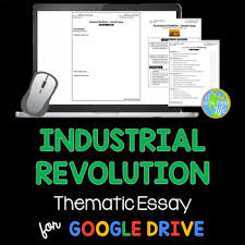 industrial revolution thematic essay by a social studies life tpt industrial revolution thematic essay