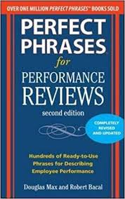 Perfect Phrases For Performance Reviews 2/e (Perfect Phrases Series ...