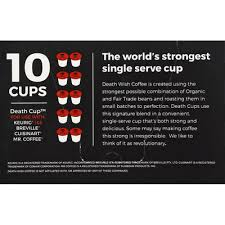 Death wish death cups 10 count single serve coffee pods, world's strongest coffee, dark roast, capsule cup, usda certified organic, fair trade, arabica and robusta beans 4.7 out of 5 stars 16,286 Death Wish Coffee Co Coffee Death Cups Single Serve Coffee Pods 10 Each Instacart