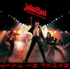 <b>Judas Priest</b> - <b>Unleashed</b> In The East (Live In Japan) | Discogs
