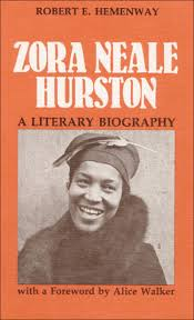 ui press robert e hemenway zora neale hurston a literary  ui press robert e hemenway zora neale hurston a literary biography