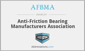 Afbma Anti Friction Bearing Manufacturers Association