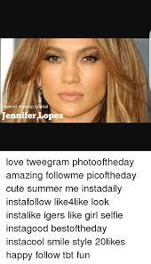 memes and fun nspired makeup tutorial jennifer lopez love tweegram photooftheday amazing