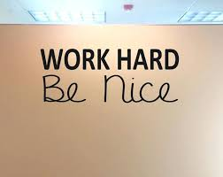 classroom wall decals classroom wall decor work hard be nice classroom wall decal english classroom wall