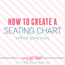 Make A Seating Chart How To Create An Assigned Seating Chart Without Going Crazy