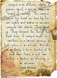 Cowgirl Quotes Inspiration What Is A Cowgirl A Cowgirl Quote From Dale Evans