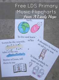 A Lively Hope Master List Of Lds Primary Song Flipcharts