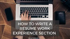 How To Write A Resume Experience How to Write a Flawless Resume Work Experience Section Career Sidekick 84