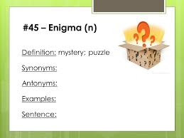 daily word nd quarter ppt video online   45 enigma n definition mystery puzzle synonyms antonyms