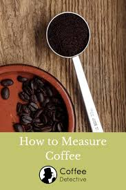 Folgers Coffee Chart How To Measure Coffee And Make A Perfect Cup Of Coffee