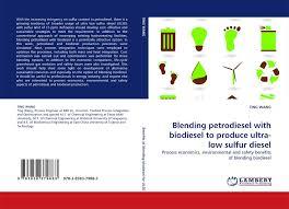 low sulfur deisel blending petrodiesel with biodiesel to produce ultra low sulfur