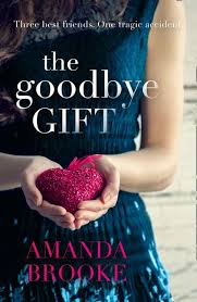 The Goodbye Gift A Gripping Story Of Love Friendship And Betrayal Amazing Goodbye Friendship