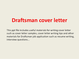 Sample Autocad Drafter Resume Autocad Drafter Cover Letter Sample Need Help With Anything