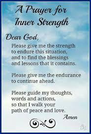Prayer Quotes For Strength Unique A Prayer For Inner Strength Quotes Pinterest Inner Strength