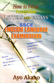 evans brothers ia publishers limited how to write  how to write acceptable letters and essays for ssce english language examination