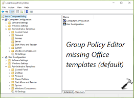 policy templates guide install office 2016 group policy templates in windows 10
