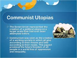 utopia dystopia 10 communist utopias cont