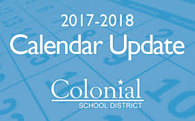 the colonial district has now used the three snow days that were built into the 2017 2018 calendar moving forward if made necessary by