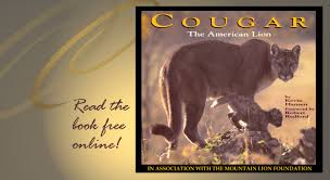 Cougar The American Lion A Book From Mountain Lion Foundation