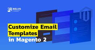 Magento 2 Customize Email Templates Belvg Blog