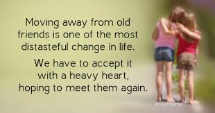 Quotes About Friends Moving Away Classy Moving Away From Old Friends Quotes