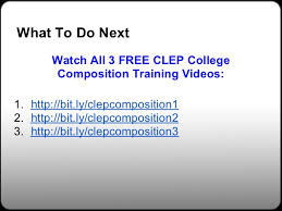 sample essay about college composition clep essay please note that while scores are provided immediately upon completion for other clep exams scores for the college composition exam are mailed to test