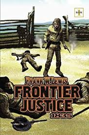 Frontier Justice by Lewis, Frank W - Amazon.ae