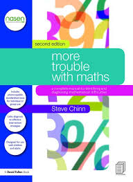 More Trouble With Maths A Complete Manual To Identifying And