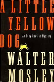 a little yellow dog an easy rawlins mystery this book