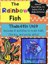 the rainbow fish thematic unit great emergency sub plans