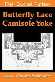 Crochet Pricing Chart Butterfly Lace Camisole Yoke Filet Crochet Pattern