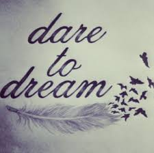 Dare To Dream Quotes Best of Quotes About Dare To Dream 24 Quotes