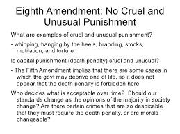 week amendments i x  punishment death penalty cruel and unusual 82