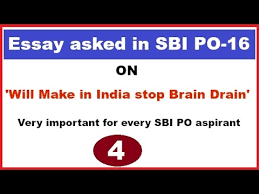 essay on brain drain for sbi po ssc cgl tier descriptive test  essay on brain drain for sbi po ssc cgl tier 3 descriptive test very important