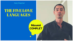 The Five Langage Of Love Mon Resume En Francais Youtube