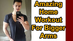 how to get bigger arms in 4 weeks at home home workout for beginners you