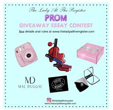 prom essay promathon your prom queen is the mash persuasive essay  prom giveaway essay contest the lady at the register prom giveaway essay contest