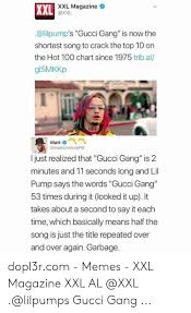 Xxl Magazine O Xxl Gucci Gang Is Now The Shortest Song To