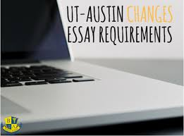 ut austin changes essay requirements austin s best sat prep  ut austin changes essay requirements