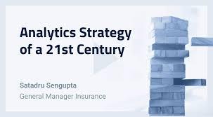 ytics strategy of a 21st century insurance company