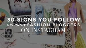 30 Signs You Follow Too Many Fashion Bloggers on Instagram   StyleCaster