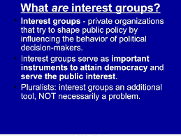 What Are Interests What Is An Interest Group Any Organization That